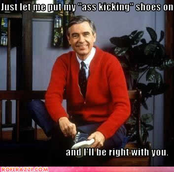 celebrity-pictures-mr-rogers-ass-kicking.jpg
